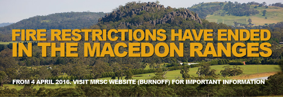 Fire restrictions have ended in the Macedon Ranges